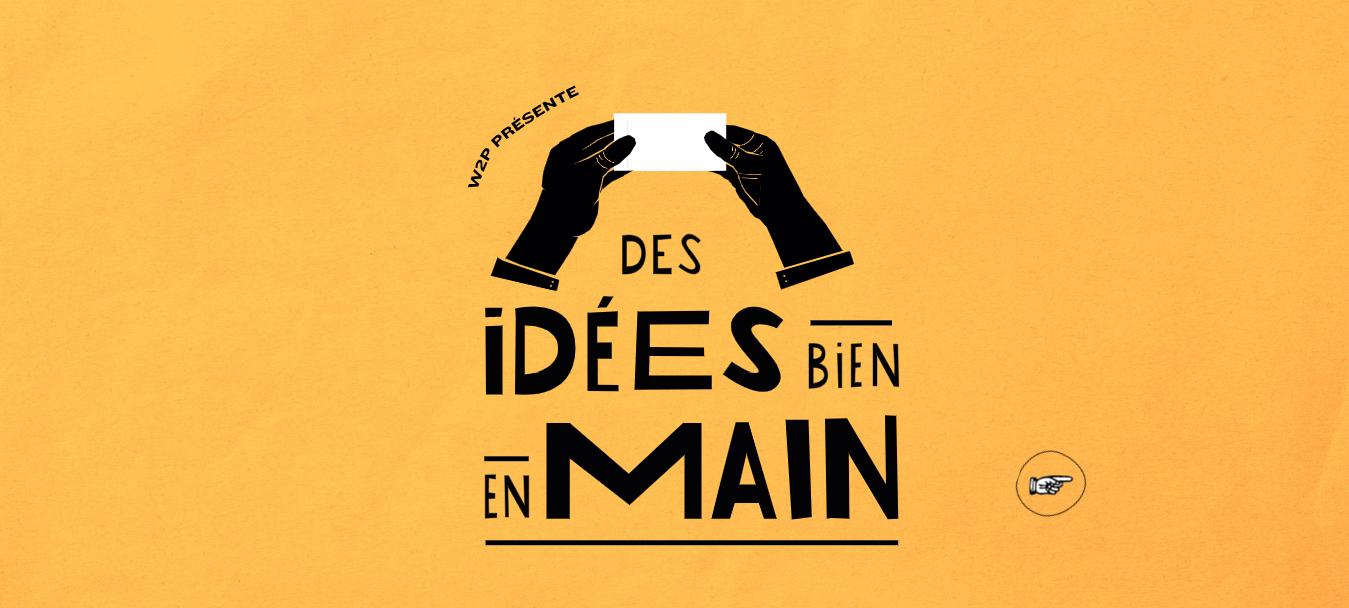 Des idées bien en main